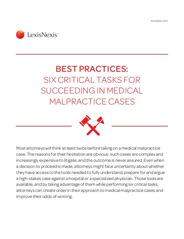 Most attorneys will think at least twice before taking on a medical malpractice case. The reasons for their hesitation are...