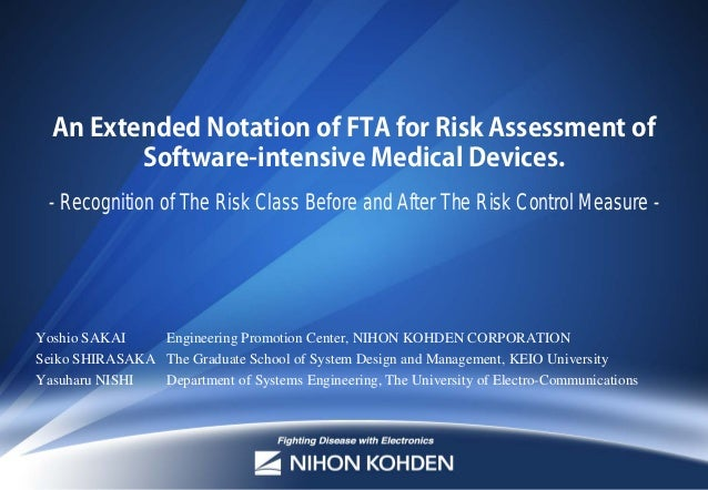 An Extended Notation of FTA for Risk Assessment of Software-intensive Medical Devices. - Recognition of The Risk Class Bef...
