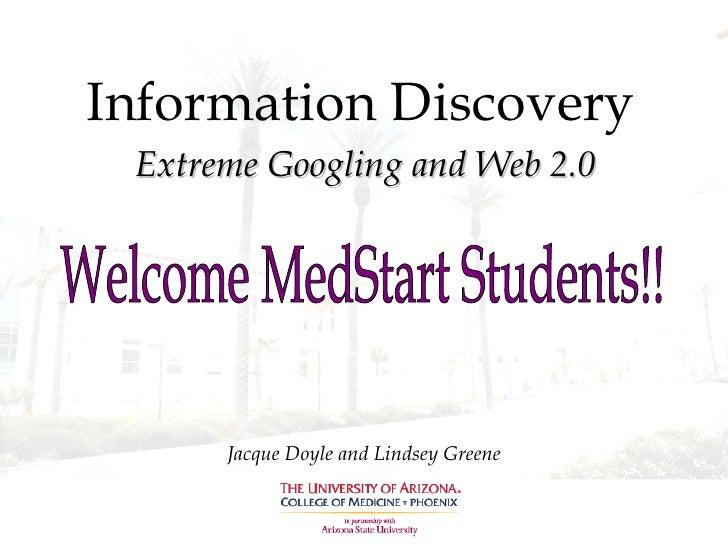 Med Start 2009 Extreme Googling & Web 2.0
