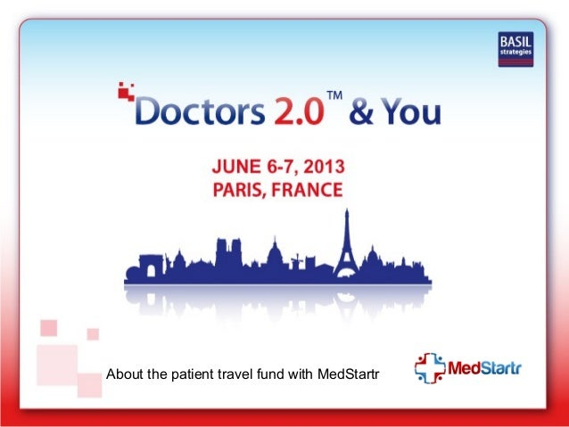 About the patient travel fund with MedStartr