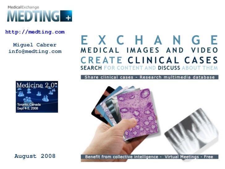 Medting Medical Exchange
