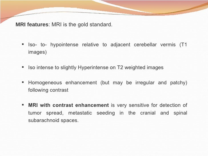 Mri Features Mri Features Mri is The Gold