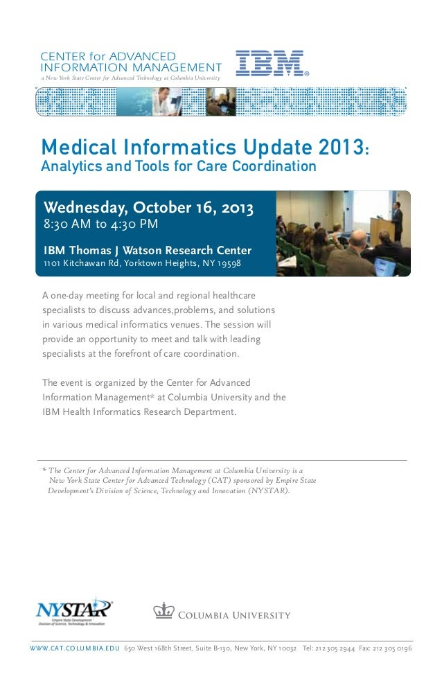 a New York State Center for Advanced Technology at Columbia University Wednesday, October 16, 2013 8:30 AM to 4:30 PM IBM ...