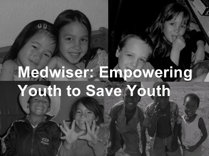 Medwiser: Empowering Youth to Save Youth