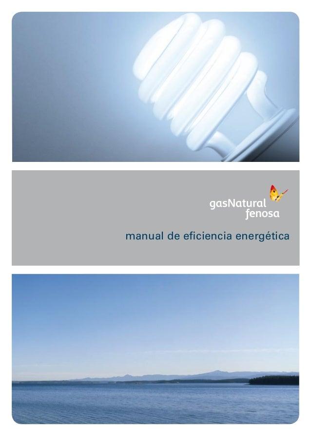 www.empresaeficiente.com www.gasnaturalfenosa.es ManualdeEficienciaEnergética manual de eficiencia energética