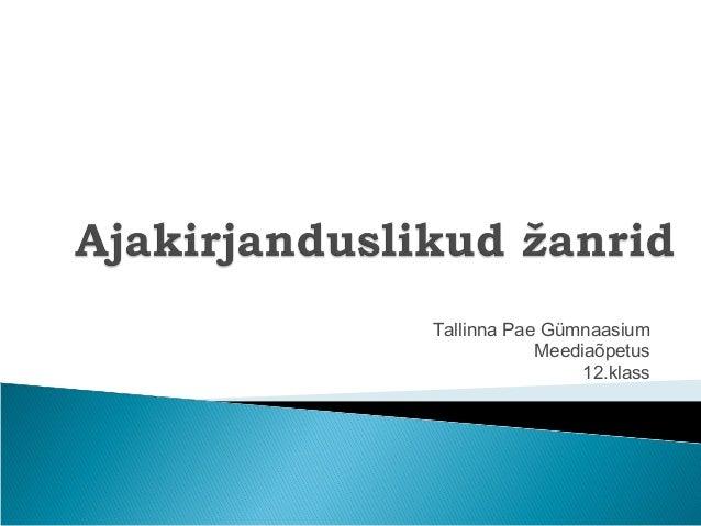 Tallinna Pae Gümnaasium            Meediaõpetus                 12.klass
