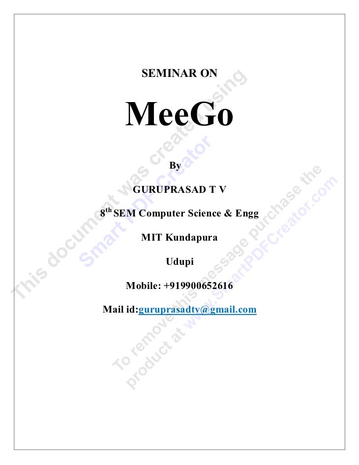 SEMINAR ON    MeeGo             By      GURUPRASAD T V8th SEM Computer Science & Engg        MIT Kundapura            Udup...