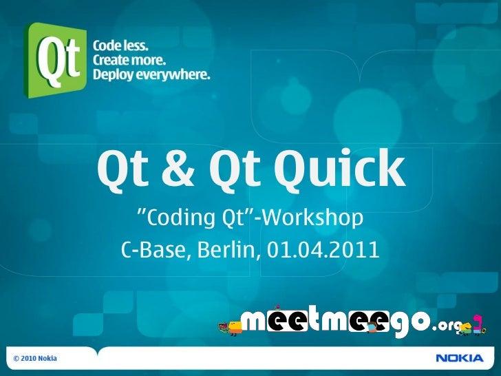 """Qt & Qt Quick - """"Coding Qt""""-Workshop @ MeeGo Freeday"""