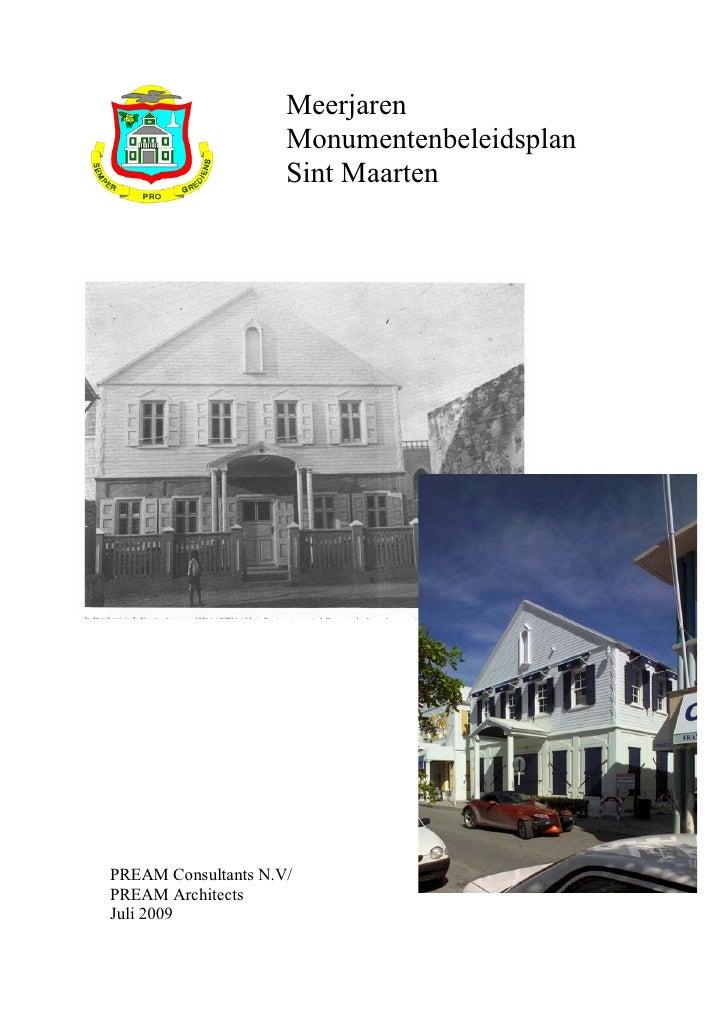 Meerjaren                     Monumentenbeleidsplan                     Sint MaartenPREAM Consultants N.V/PREAM Architects...