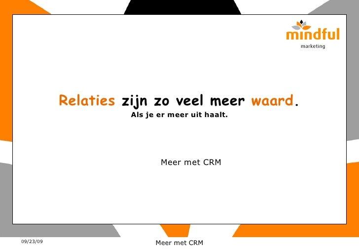 Meer met CRM