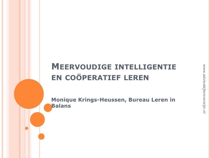 MEERVOUDIGE INTELLIGENTIE                                               www.adviesbijlerenenzijn.nl EN COÖPERATIEF LEREN  ...