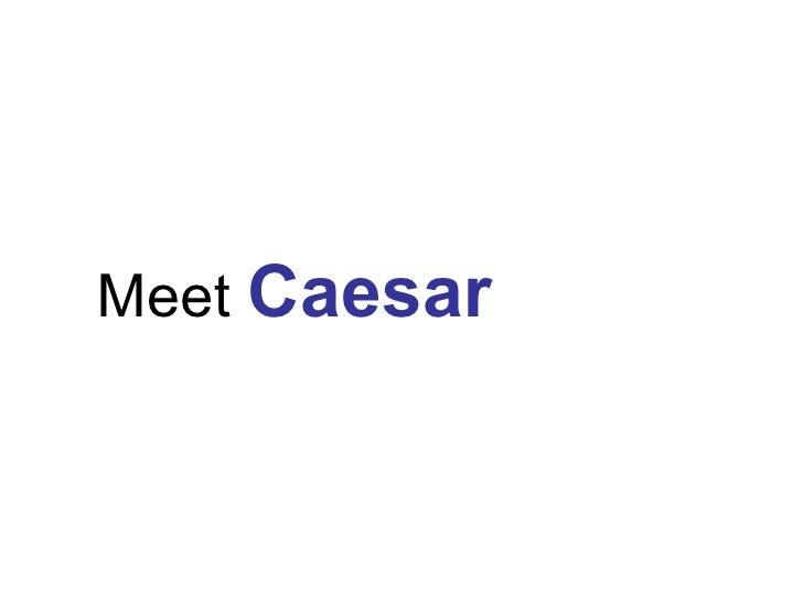 Meet Caesar2