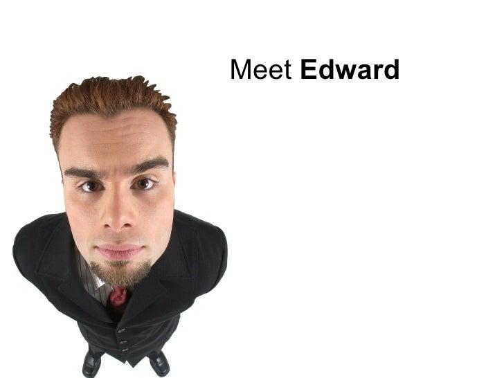 Meet  Edward