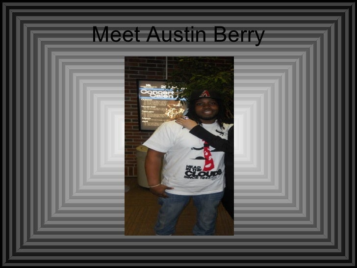 Meet Austin Berry