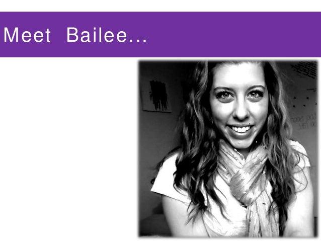 Meet Bailee...