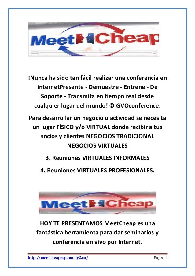 ¡Nunca ha sido tan fácil realizar una conferencia en internetPresente - Demuestre - Entrene - De Soporte - Transmita en ti...