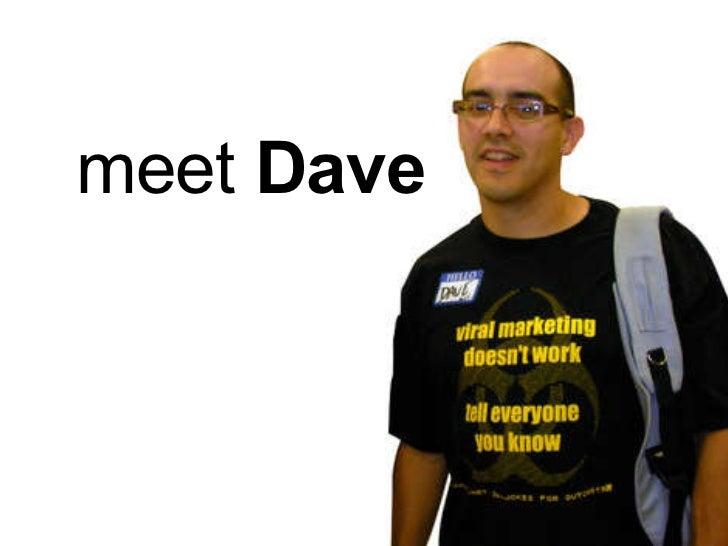 Meet Dave Meet SlideShare