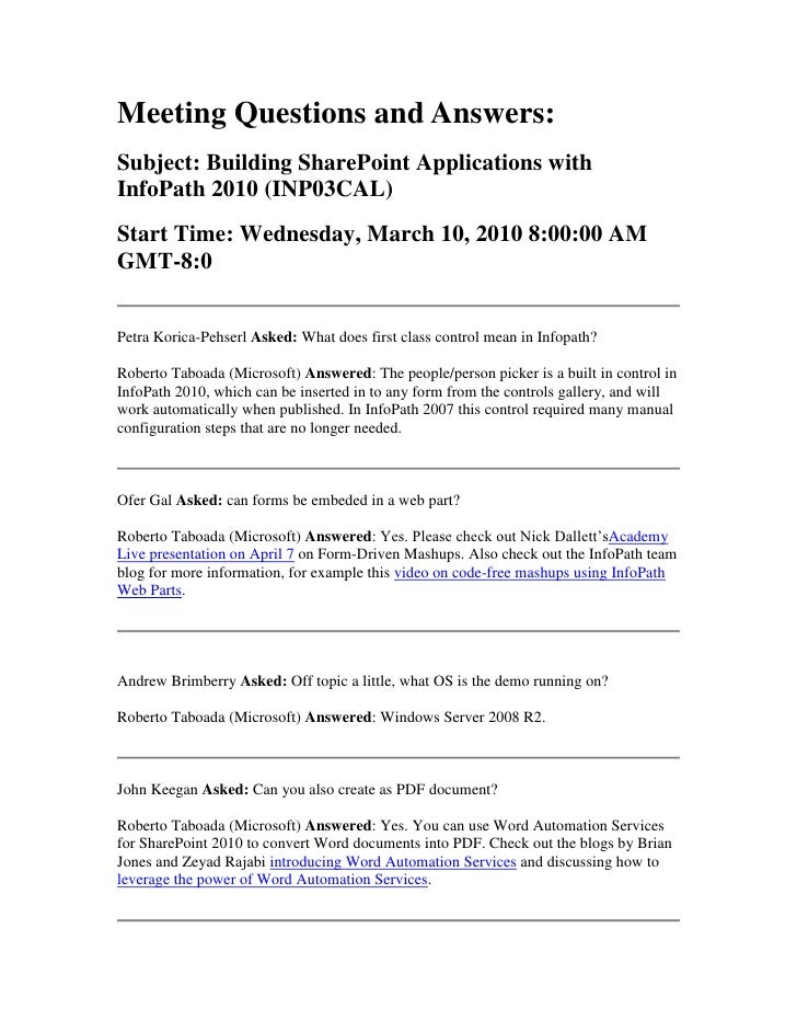 Meeting Questions and Answers:<br />Subject: Building SharePoint Applications with InfoPath 2010 (INP03CAL)<br />Start Tim...