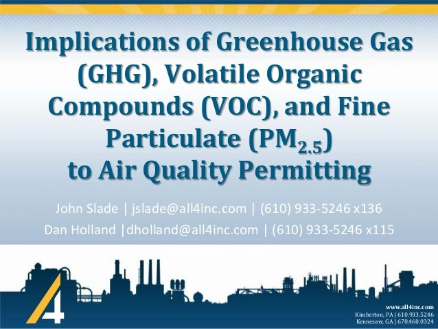 Implications of Greenhouse Gas (GHG), Volatile Organic Compounds (VOC), and Fine Particulate (PM2.5) to Air Quality Permit...