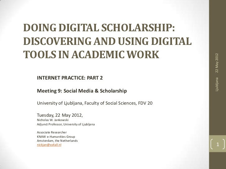DOING DIGITAL SCHOLARSHIP:DISCOVERING AND USING DIGITALTOOLS IN ACADEMIC WORK                                             ...