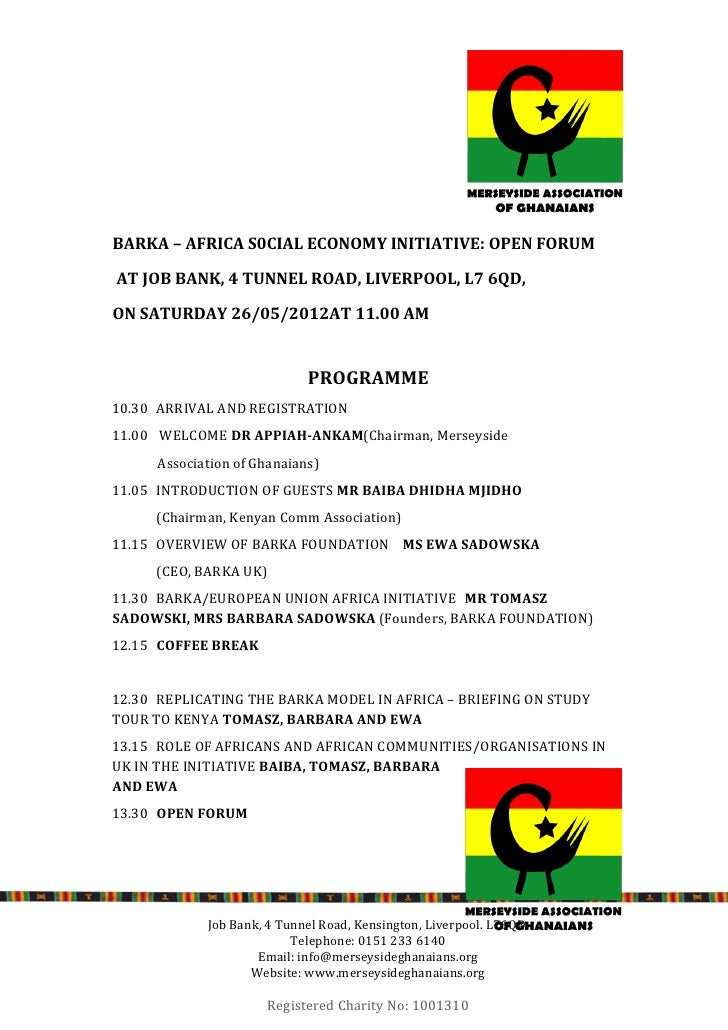 BARKA – AFRICA S0CIAL ECONOMY INITIATIVE: OPEN FORUMAT JOB BANK, 4 TUNNEL ROAD, LIVERPOOL, L7 6QD,ON SATURDAY 26/05/2012AT...