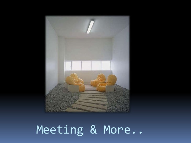 Meeting And More
