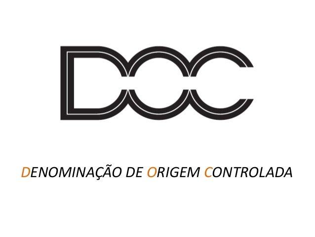 DENOMINAÇÃO DE ORIGEM CONTROLADA