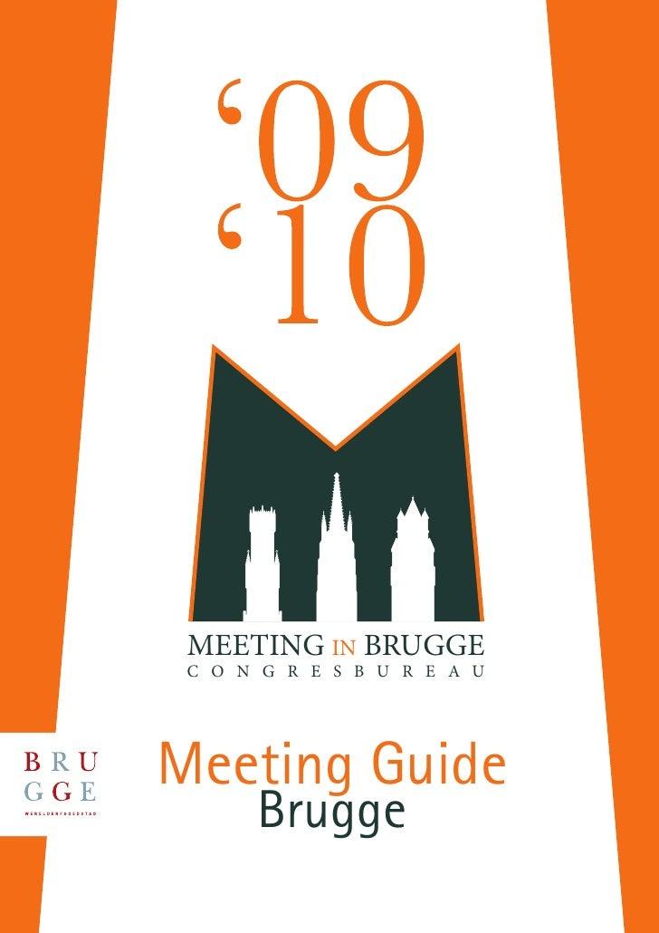 MEETING IN BRUGGE  C O N G R E S B U R E A U     Meeting Guide       Brugge