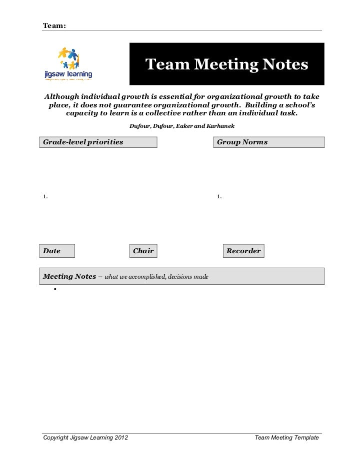 Team:                                      Team Meeting NotesAlthough individual growth is essential for organizational gr...