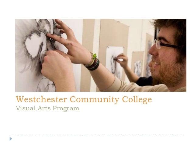 Westchester Community College Visual Arts Program