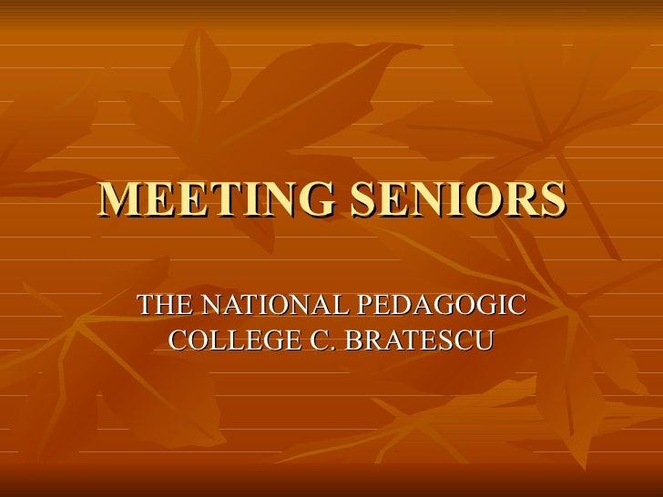 Meeting seniors