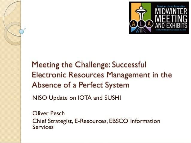 Meeting the Challenge  / NISO update