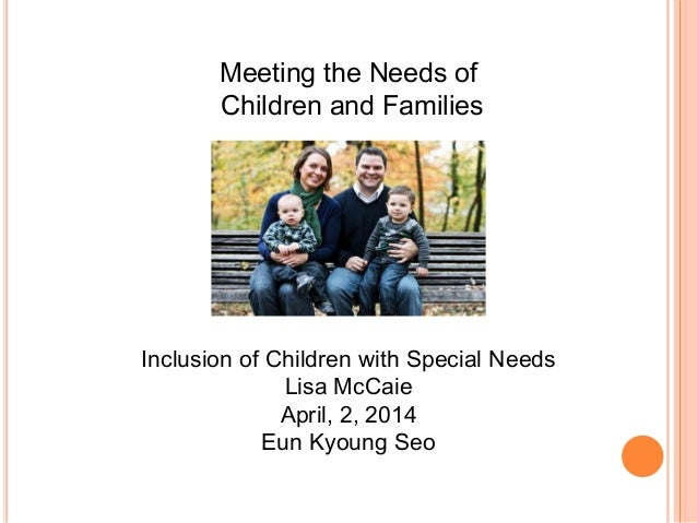 "inclusion of special needs students The ""policy statement on inclusion of children with disabilities in to continue to increase the quality of early learning for children with special needs."