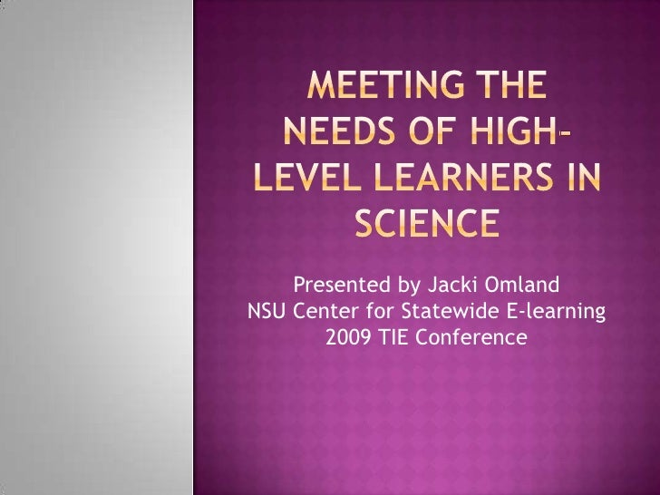 Presented by Jacki Omland NSU Center for Statewide E-learning        2009 TIE Conference