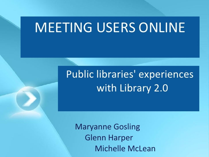 Meeting users online: public libraries experiences with Web 2.0 tools