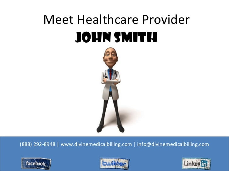 Meet Healthcare Provider John Smith