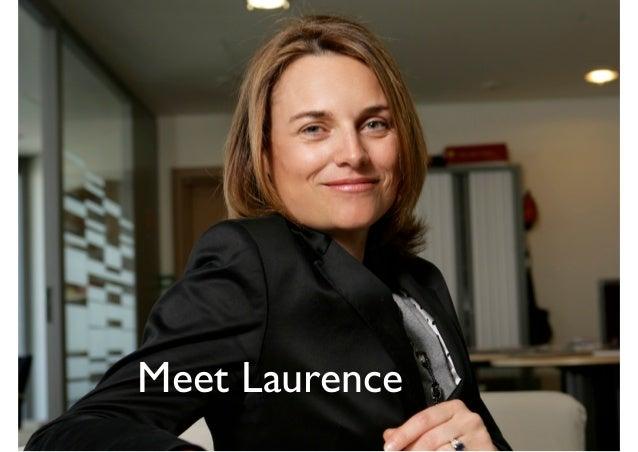 Meet Laurence     Meet Laurence