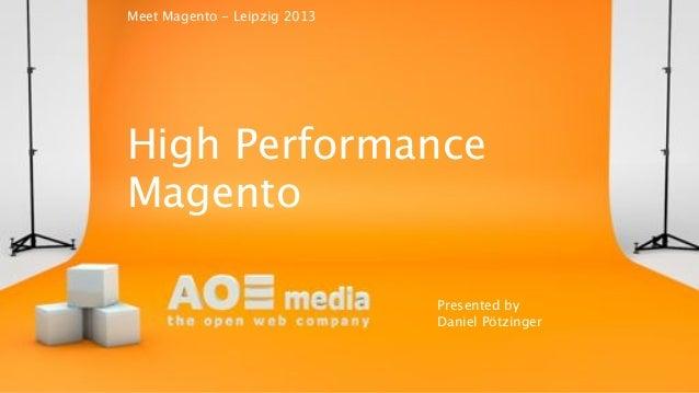 Meet Magento - High performance magento