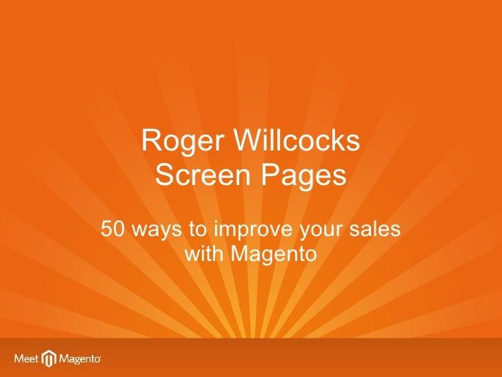 Meet Magento UK 2011  50 ways to improve your sales