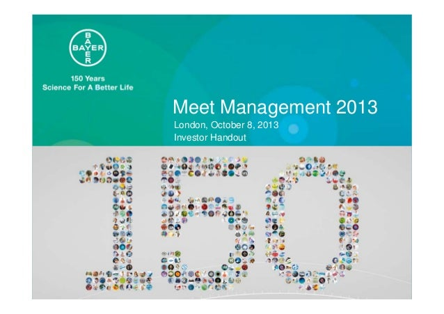 Meet Management 2013 London, October 8, 2013 Investor Handout