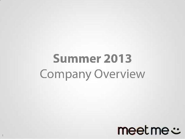 Summer 2013 MeetMe Overview