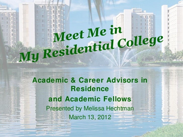 Meet me in my residential college