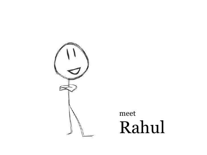 meet  Rahul