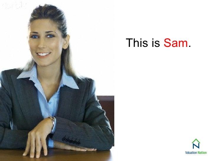 Meet Sam, Valuation Nation