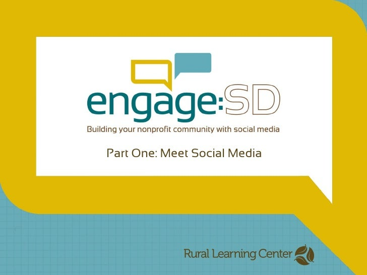 Engage:SD, Part One-Meet Social Media