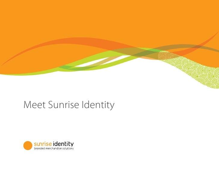 Meet Sunrise Identity
