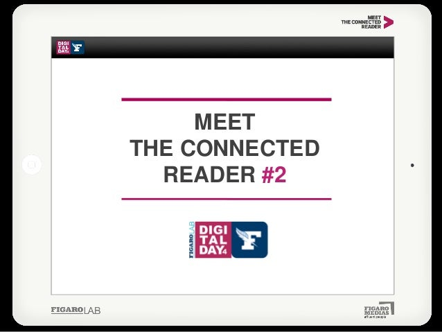 Meet The Connected Reader #2 - Digital Day Figaro - 23052013