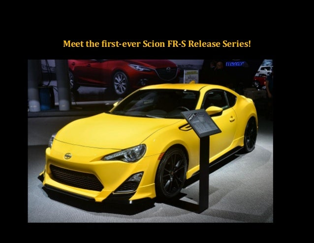 Meet the first Scion FR-S Release Series!