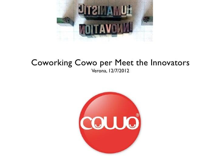 Coworking Cowo per Meet the Innovators              Verona, 12/7/2012