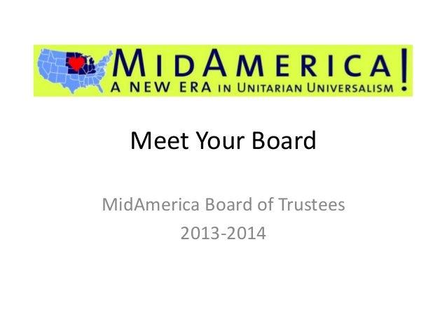 Meet Your Board MidAmerica Board of Trustees 2013-2014